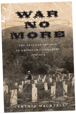 War no more - original antiwar writers
